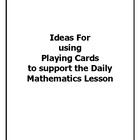 Ideas Using Playing Cards to support the Daily Mathematics Lesson
