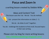Ideas and Content: Focus and Zoom In
