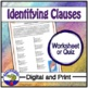 Identifying Clauses Worksheet or Quiz