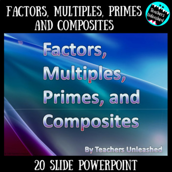 Identifying Factors, Multiples, Prime, and Composite Numbers ppt
