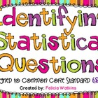 Identifying Statistical Questions Unit **Common Core Aligned**