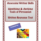 Identifying and Applying Tools of Persuasion: 3 Page Test or Quiz