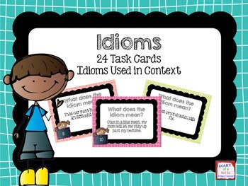 festivefriday Idiom Task Cards: Idioms Used in Context