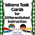 Idioms - Task Cards, Scoot Game, Assessment, Multiple Choi