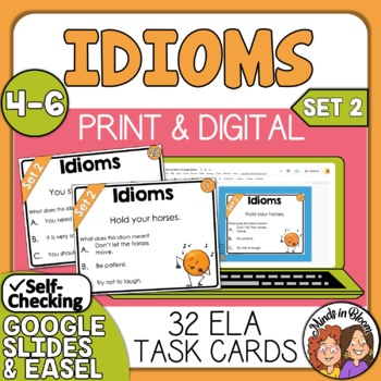 Idioms Task Cards Set 2: 32 Multiple Choice Cards for CCS