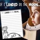 If I Landed On The Moon {Writing Craftivity}