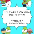 If I Lived in a Snow Globe Creative Writing