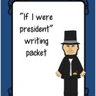 If I Were President: A Presidents Day Writing Craftivity