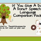 If You Give A Dog A Donut Speech & Language Companion Pack