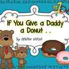 If You Give a Daddy a Donut {Father's Day}