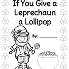 If You Give a Leprechaun a Lollipop