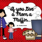 If You Give a Mom a Muffin Book {Mother&#039;s Day}
