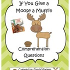 If You Give a Moose a Muffin Comprehension Questions