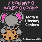 If You Give a Mouse a Cookie... Literacy and Math Stations