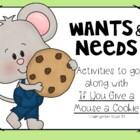 If You Give a Mouse...Wants and Needs