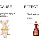 If You Give a Pig A Pancake- cause and effect cards