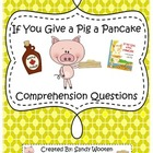If You Give a Pig a Pancake Comprehension Questions