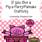 If You Give a Pig a Pancake/Party Pattern