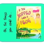 &quot;If You Hopped Like a Frog&quot; Worksheet to go with Book