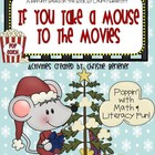 If You Take A Mouse To The Movies-Literacy & Math Activities