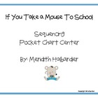 If You Take a Mouse Pocket Chart activity