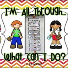 I&#039;m All Through, What Can I Do? Classroom Display
