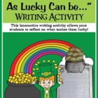 """I'm As Lucky, As Lucky Can Be..."" Art & Writing Activity"