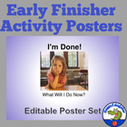 I'm Done! What Will I Do Now? Editable Slide Set