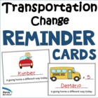 I'm Going Home a Different Way Today! Reminder Cards