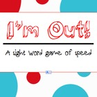 I&#039;m Out! A Sight Word Game - Free Printable