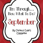 I'm Through...Now What to Do? {September}