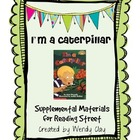 I'm a Caterpillar Supplemental Materials for Reading Stree