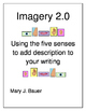 Imagery: Using the Five Senses to Improve Your Writing