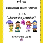 Imagine It! (1st Grade) -  Unit 5:  What's the Weather?