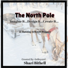 Imagine It... Design It... Create It... The North Pole CCS