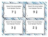 Improper Fraction and Mixed Numbers Task Cards