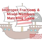 Improper Fractions &amp; Mixed Numbers Center Game