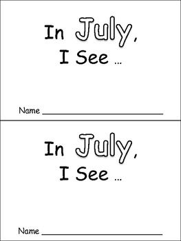 In July Emergent Reader Preschool Kindergarten Months of the Year