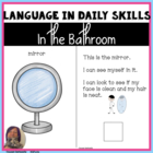 In My Bathroom: Vocabulary & Tasks for ADL Skills, Autism,