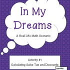 In My Dreams - Activity #1 – Calculating Sales Tax and Discounts