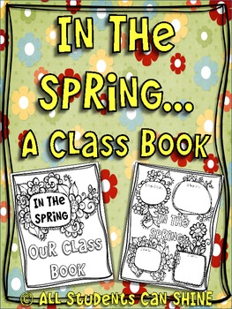 In The Spring - A Class Book