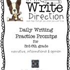 In The Write Direction - Daily Writing Prompts 3rd-6th grade