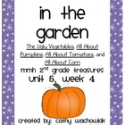 In the Garden, MMH Treasures 2nd Grade, Unit 5 Week 4