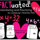 InFACTuated! Monitoring and Practicing Multiplication Facts