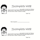 Incomplete Work Form