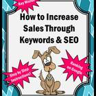 Increase Sales with Keywords &amp; SEO