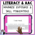 Increasing Literacy Skills in Students Who Use AAC: a Resource