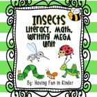Incredible Insects - Literacy, Math, Writing, and Science