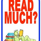 "Independent Reading Posters- ""Read Much""  Posters"
