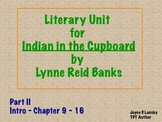 Indian in the Cupboard Literacy Unit Part II (Power Point)